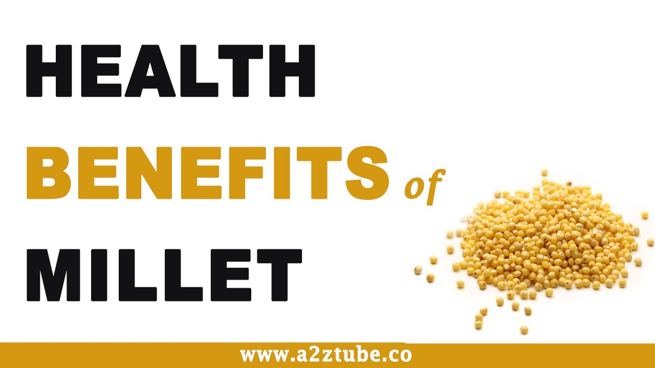 5 Incredible Health Benefits Of Millet